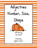 Adjectives - Number, Shape, Size Task Cards