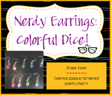 Adorable Bright Opaque Dice Earrings