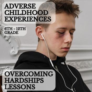 Adverse Childhood Experiences-ACE Survey + Lesson Plans fo
