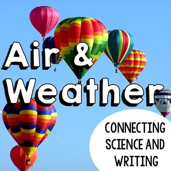Air and Weather Journal: Connecting Science and Common Core Writing