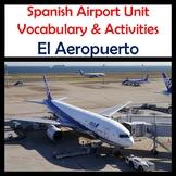 Airport Vocabulary Activities & Games Unit in Spanish (El