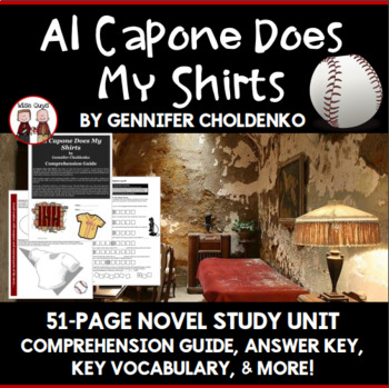 Al Capone Does My Shirts Comprehension Activity Guide