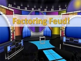 Alg 1 -- Factoring Review (Factoring Feud)