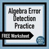 Algebra Error Detection Practice Worksheet