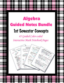 Algebra Guided Interactive Math Notebook (Bundle): 1st Sem