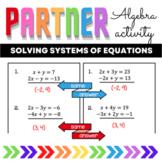 Algebra Solving Systems of Equations Partner Worksheets
