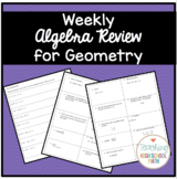 Algebra Weekly Review for Geometry Students