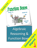 Algebraic Reasoning and Function Boxes