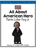 All About American Hero: Martin Luther King, Jr. {a mini-unit}