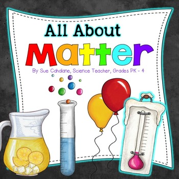 All About Matter {Aligns with NGSS 2-PS1-1,2,3,and 4} {science}