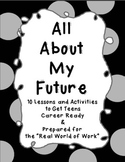 All About My Future: 10 Career Readiness Lessons and Activ