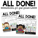 All Done! Now What? {activities for fast finishers} BUNDLE Pack!