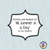 """Activities and Handouts for """"All Summer in a Day"""" by Ray Bradbury"""