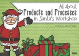All about Products and Processes in Santa's Workshop