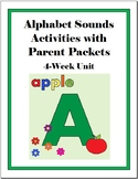 Alphabet Sounds Activities - 4 Week Unit w/Parent Packets