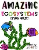 Amazing Ecosystems: Lapbook