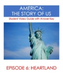 America:  The Story of Us (Episode 6: Heartland) - Video Guide