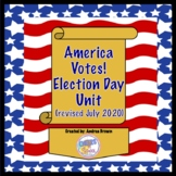 America Votes!: An Election Day Unit