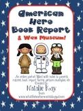 American Hero Book Report and Wax Museum