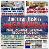 American History Mega Unit Bundle Part 2 - Sectionalism to