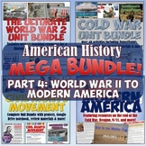 American History Mega Unit Bundle Part 4 - World War II to