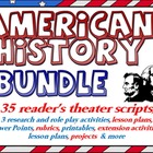 Bundle: American History reader's theater