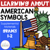 American Symbols:  An Emergent Text for Young Historians {K-2}