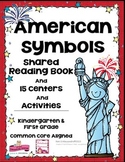 American Symbols Shared Reading Book + 15 Centers and Acti