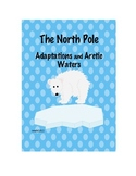 An Inquiry Into The North Pole: Animal Adaptations