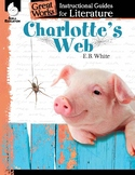 An Instructional Guide for Literature: Charlotte's Web (eBook)