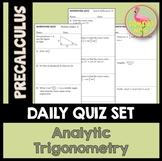 Analytic Trigonometry Daily Quizzes