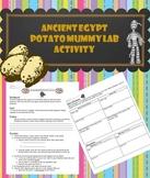Ancient Egypt Potato Mummy Lab Activity