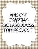 Ancient God/Goddess Mini Project