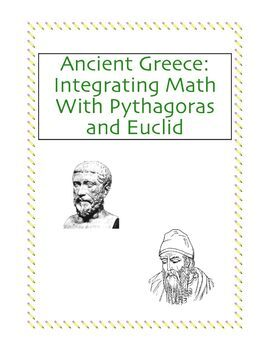 Ancient Greece: Integrating Math With Pythagoras and Euclid