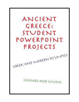 Ancient Greece: Student Powerpoint Projects
