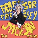 Andrew Jackson Song: The Jackson Toast