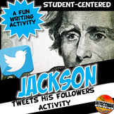 Andrew Jackson Tweets the Common People Activity