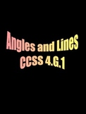 Angles and Lines CCSS 4.G.1