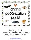 Animal Classification Pack- Describing 6 Animal Classes