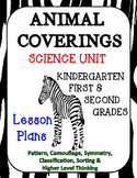 Animal Coverings Unit for Kindergarten, 1st & 2nd Grades,