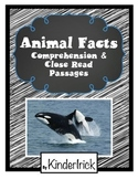 Animal Facts Comprehension and Close Read Passages