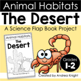Animal Habitats:  The Desert  {A Flap Book Project for Gra
