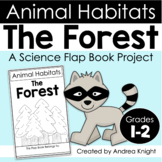 Animal Habitats:  The Forest  {A Flap Book Project for Gra