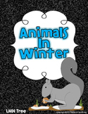 Animals in Winter: Reading and Writing Thematic Unit: K-1