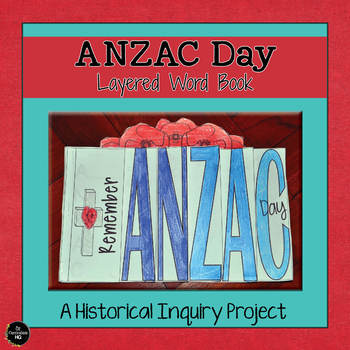 Anzac Day Layered Word Book - Historical Inquiry Project
