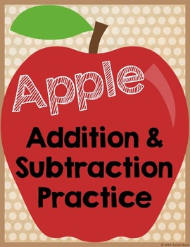 Apple Addition & Subtraction Practice - Bundle