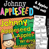 """Apples & Johnny Appleseed Writing """"Research"""" Unit for 1st-"""