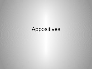 Appositives Powerpoint