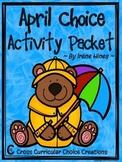 April Choice Activity Packet: Spring No Prep Cross-Curricu