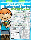 April NO PREP Math and Literacy (1st Grade)